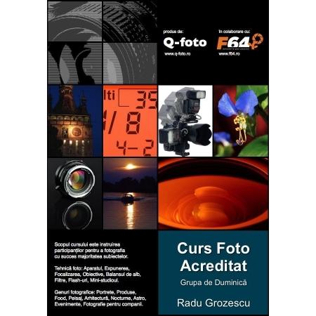 Curs foto acreditat: Tehnica fotografica - grupa de duminica: 14 ianuarie - 1 aprilie 2018