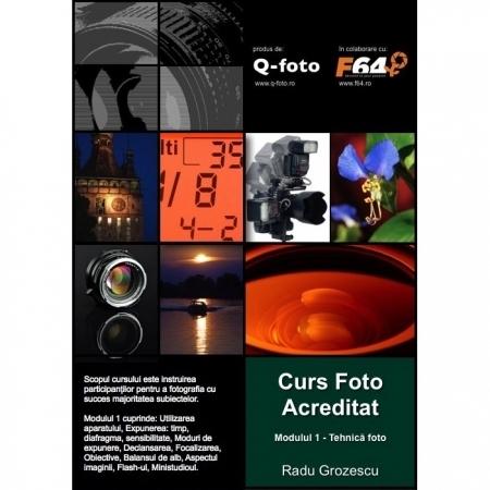 Curs foto acreditat - modulul 1: Tehnica fotografica - Grupa de seara: 9 ianuarie - 1 februarie