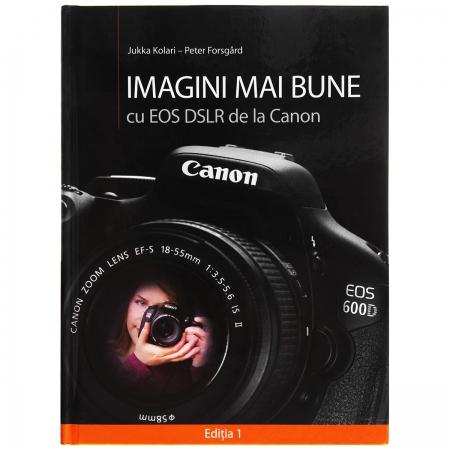 Imagini mai bune cu EOS DSLR de la Canon