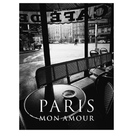Paris Mon Amour - Jean Claude Gautrand