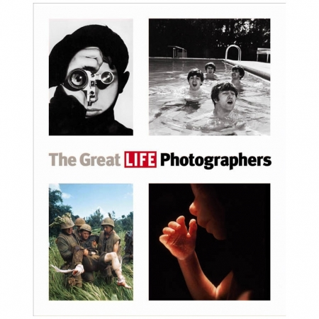 The Great LIFE Photographers, cu introducere de John Loengard