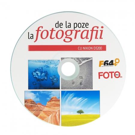 CD E-book - De la poze la fotografii cu Nikon D3200
