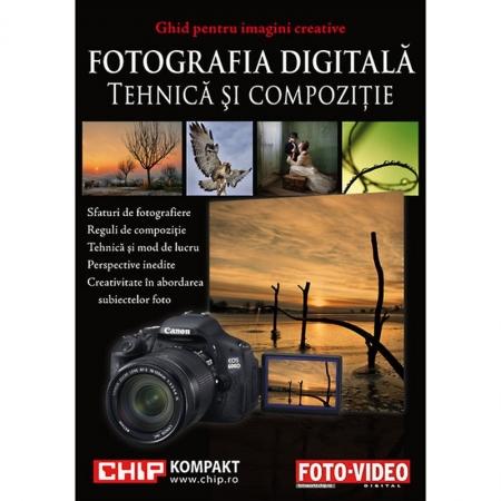 Fotografia Digitala - Tehnica si Compozitie