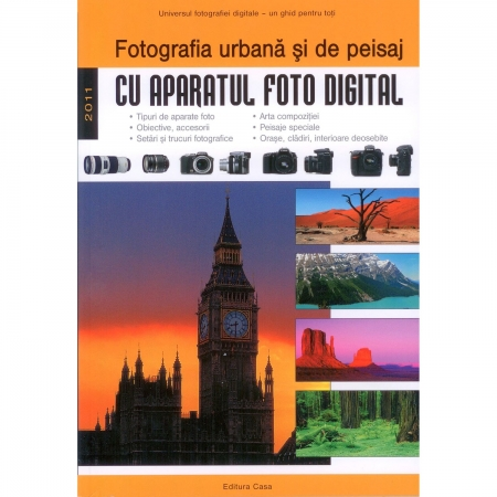 Fotografia urbana si de peisaj - Enczi Zoltan, Richard Keating - Editura Casa